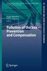Pollution of the Sea — Prevention and Compensation