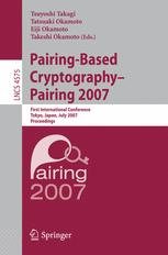 Pairing-Based Cryptography – Pairing 2007
