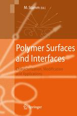 Polymer Surfaces and Interfaces