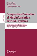 Comparative Evaluation of XML Information Retrieval Systems