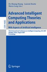 Advanced Intelligent Computing Theories and Applications. With Aspects of Artificial Intelligence