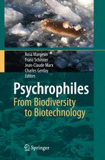 Psychrophiles: from Biodiversity to Biotechnology