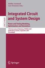 Integrated Circuit and System Design. Power and Timing Modeling, Optimization and Simulation