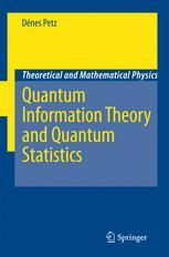 Quantum Information Theory and Quantum Statistics