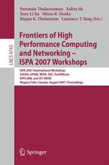 Frontiers of High Performance Computing and Networking ISPA 2007 Workshops