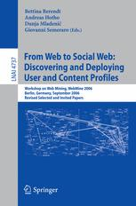 From Web to Social Web: Discovering and Deploying User and Content Profiles