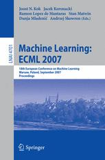 Machine Learning: ECML 2007