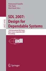 SDL 2007: Design for Dependable Systems