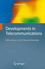 Developments in Telecommunications