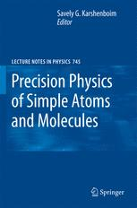Precision Physics of Simple Atoms and Molecules