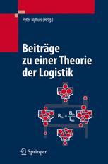 Beiträge zu einer Theorie der Logistik