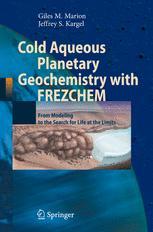 Cold Aqueous Planetary Geochemistry with FREZCHEM