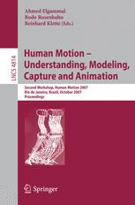 Human Motion – Understanding, Modeling, Capture and Animation