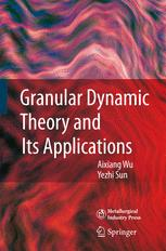 Granular Dynamic Theory and Its Applications