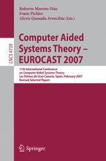 Computer Aided Systems Theory – EUROCAST 2007