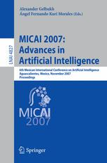 MICAI 2007: Advances in Artificial Intelligence