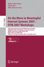 On the Move to Meaningful Internet Systems 2007: OTM 2007 Workshops
