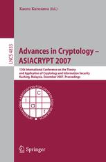 Advances in Cryptology – ASIACRYPT 2007