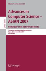 Advances in Computer Science – ASIAN 2007. Computer and Network Security