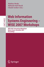 Web Information Systems Engineering – WISE 2007 Workshops