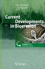 Current Developments in Bioerosion