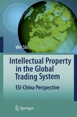 Intellectual Property in the Global Trading System