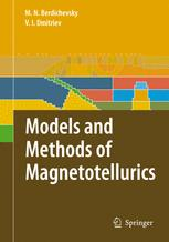 Models and Methods of Magnetotellurics