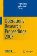 Operations Research Proceedings 2007