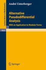 Alternative Pseudodifferential Analysis