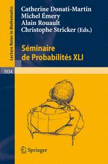 Séminaire de Probabilités XLI