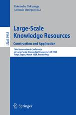 Large-Scale Knowledge Resources. Construction and Application
