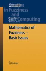 Mathematics of Fuzziness – Basic Issues