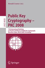 Public Key Cryptography – PKC 2008