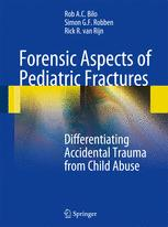 Forensic Aspects of Pediatric Fractures