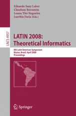 LATIN 2008: Theoretical Informatics