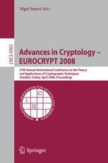 Advances in Cryptology – EUROCRYPT 2008