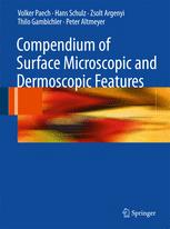 Compendium of Surface Microscopic and Dermoscopic Features