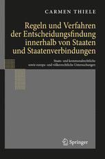 Regeln und Verfahren der Entscheidungsfindung innerhalb von Staaten und Staatenverbindungen