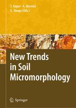 New Trends in Soil Micromorphology