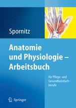 Anatomie und Physiologie — Arbeitsbuch