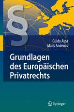 Grundlagen des Europäischen Privatrechts