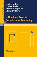 A Nonlinear Transfer Technique for Renorming