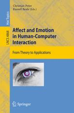 Affect and Emotion in Human-Computer Interaction