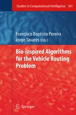 Bio-inspired Algorithms for the Vehicle Routing Problem