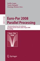 Euro-Par 2008 – Parallel Processing