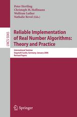 Reliable Implementation of Real Number Algorithms: Theory and Practice