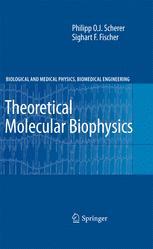 Theoretical Molecular Biophysics