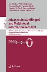 Advances in Multilingual and Multimodal Information Retrieval
