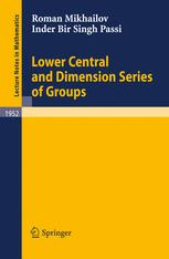 Lower Central and Dimension Series of Groups