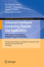 Advanced Intelligent Computing Theories and Applications. With Aspects of Contemporary Intelligent Computing Techniques